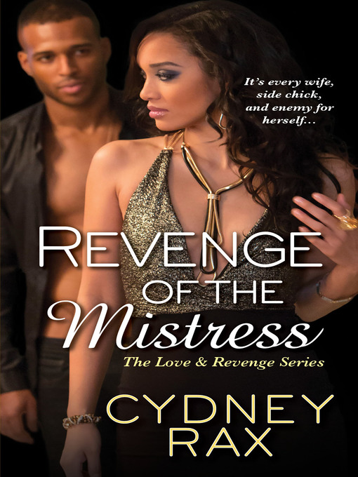 Title details for Revenge of the Mistress by Cydney Rax - Wait list