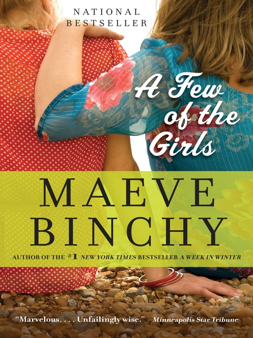Title details for A Few of the Girls by Maeve Binchy - Wait list