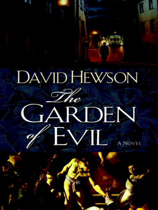 Title details for The Garden of Evil by David Hewson - Available