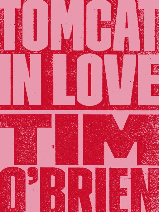 Title details for Tomcat in Love by Tim O'Brien - Available