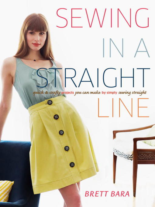 Title details for Sewing in a Straight Line by Brett Bara - Available