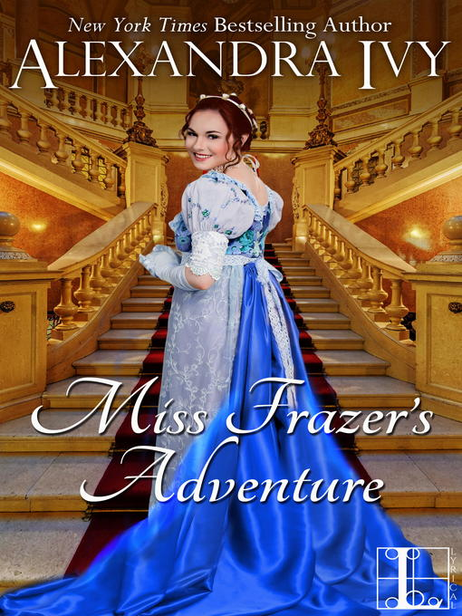 Title details for Miss Frazer's Adventure by Alexandra Ivy - Wait list