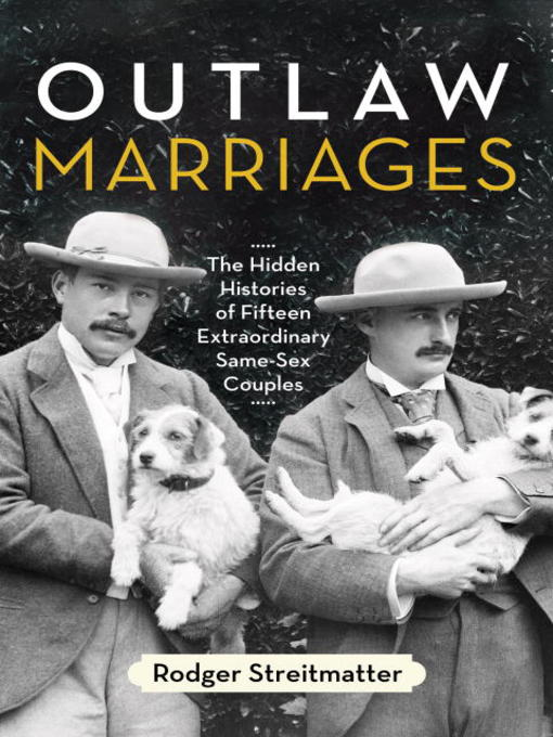 Title details for Outlaw Marriages by Rodger Streitmatter - Available