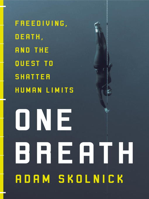 Title details for One Breath by Adam Skolnick - Available
