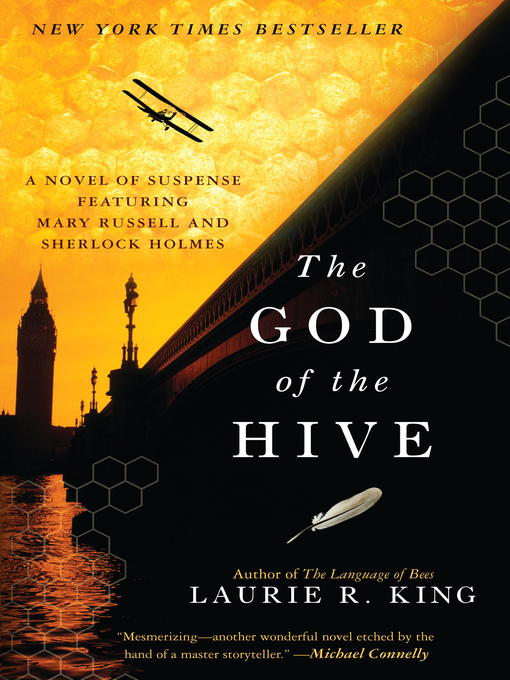 Title details for The God of the Hive by Laurie R. King - Available
