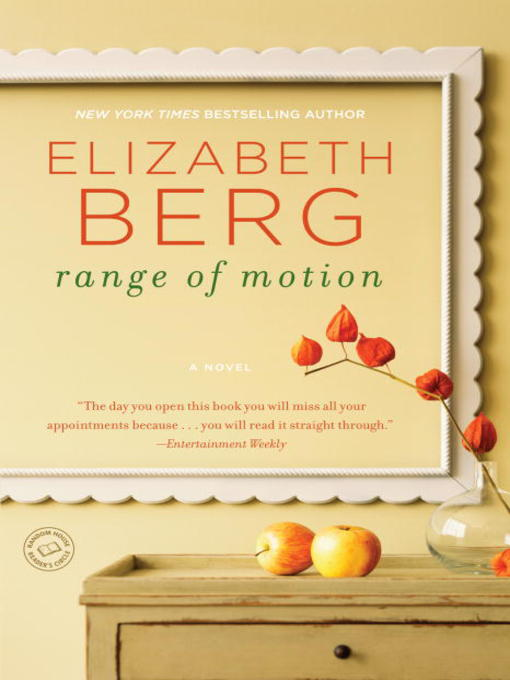 Title details for Range of Motion by Elizabeth Berg - Available