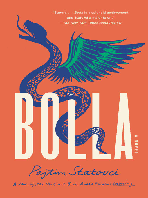 Title details for Bolla by Pajtim Statovci - Available