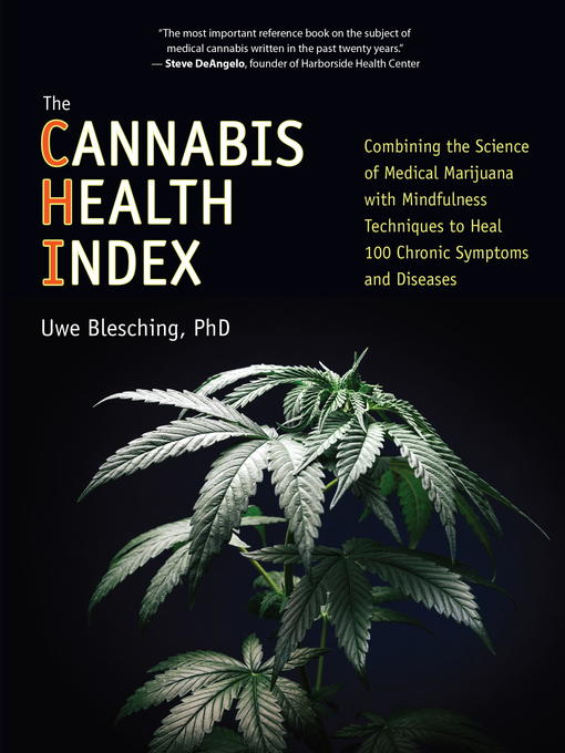 Title details for The Cannabis Health Index by Uwe Blesching - Available
