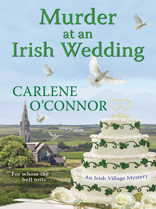 Title details for Murder at an Irish Wedding by Carlene O'Connor - Available