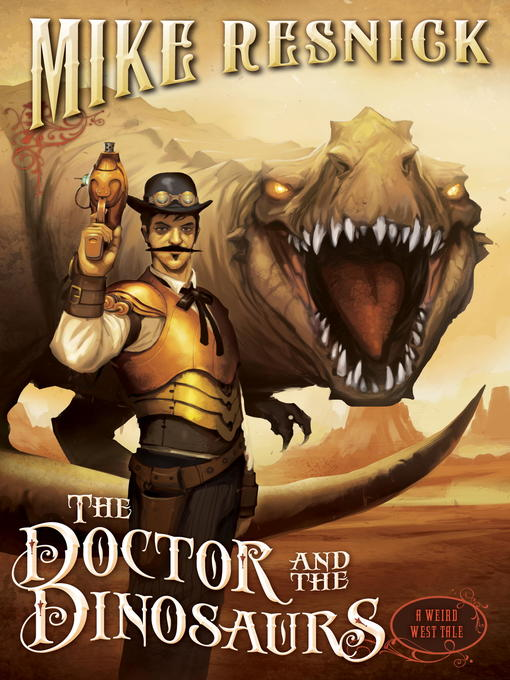 Title details for The Doctor and the Dinosaurs by Mike Resnick - Wait list