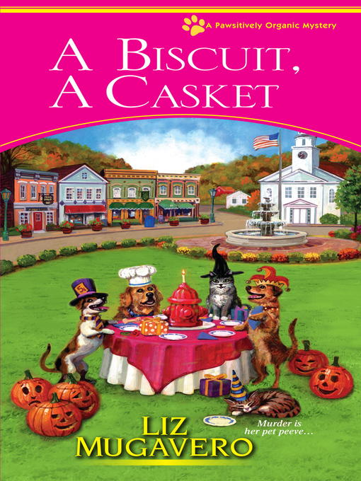Title details for A Biscuit, a Casket by Liz Mugavero - Available