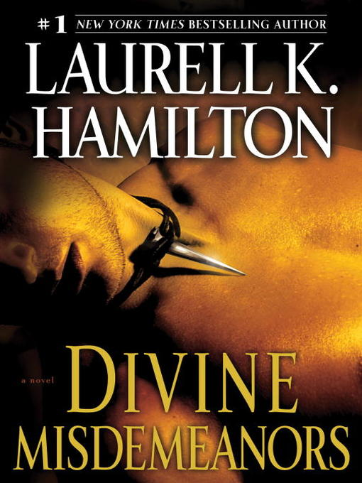 Title details for Divine Misdemeanors by Laurell K. Hamilton - Wait list