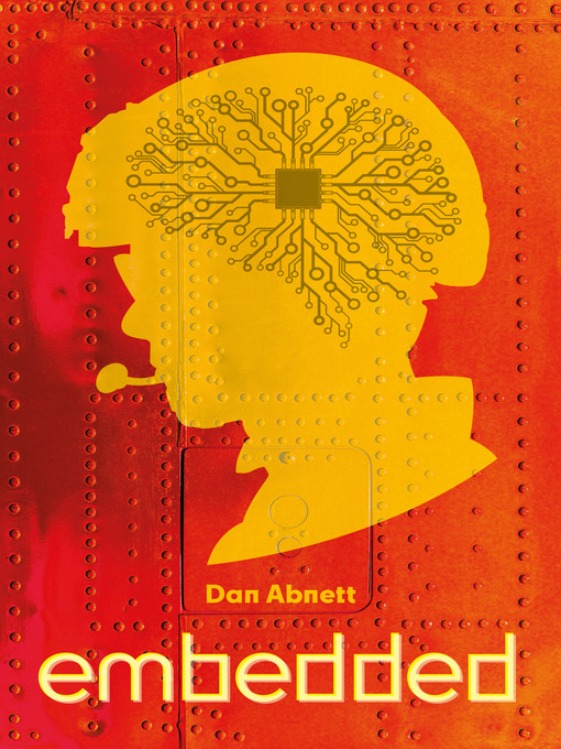Title details for Embedded by Dan Abnett - Available