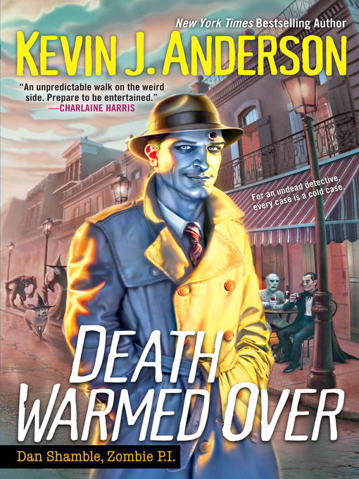 Title details for Death Warmed Over by Kevin J. Anderson - Available