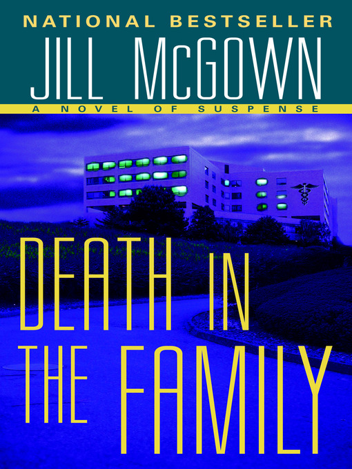 Title details for Death in the Family by Jill McGown - Available