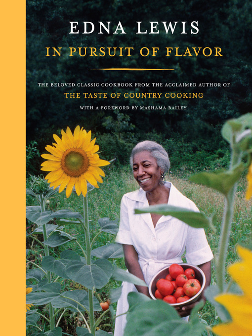 Title details for In Pursuit of Flavor by Edna Lewis - Available
