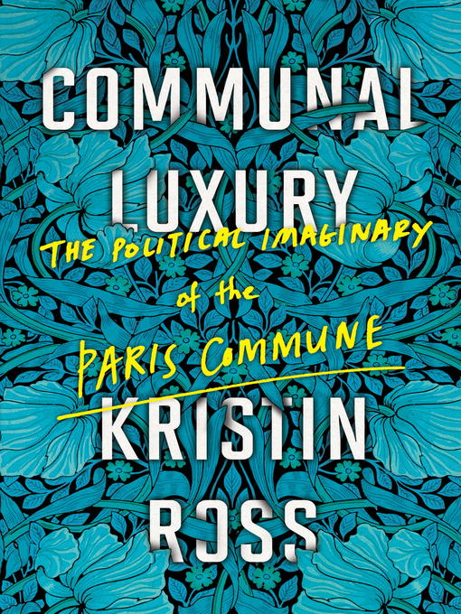 Title details for Communal Luxury by Kristin Ross - Wait list