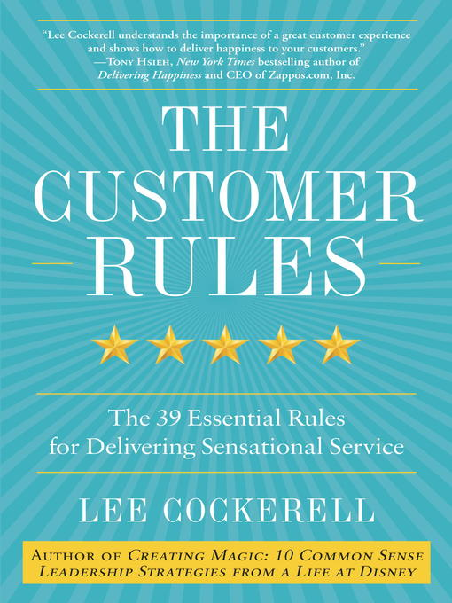Title details for The Customer Rules by Lee Cockerell - Wait list