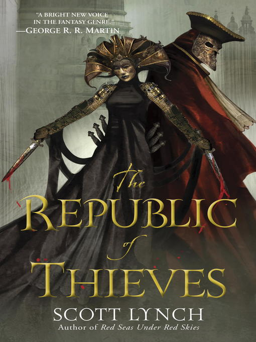 Title details for The Republic of Thieves by Scott Lynch - Available