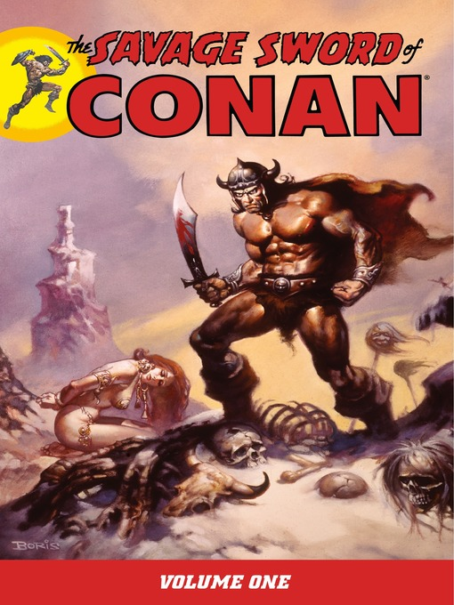 Title details for Savage Sword of Conan, Volume 1 by Roy Thomas - Available