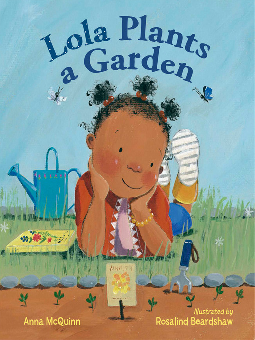 Title details for Lola Plants a Garden by Anna McQuinn - Available