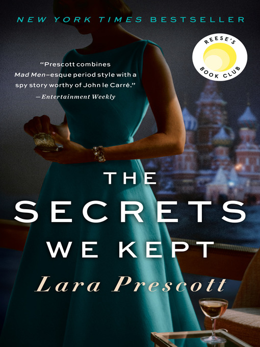 Title details for The Secrets We Kept by Lara Prescott - Available