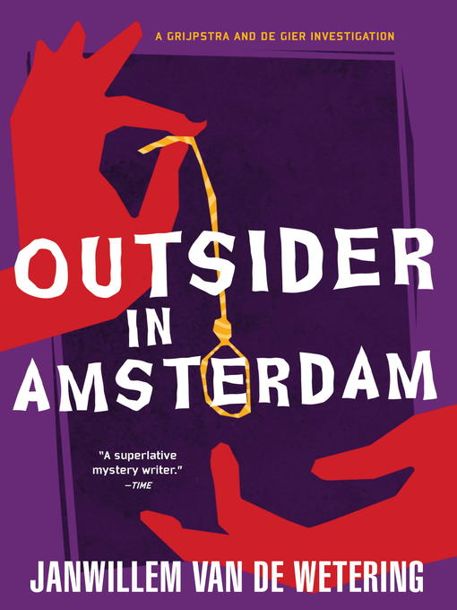 Title details for Outsider in Amsterdam by Janwillem Van De Wetering - Wait list
