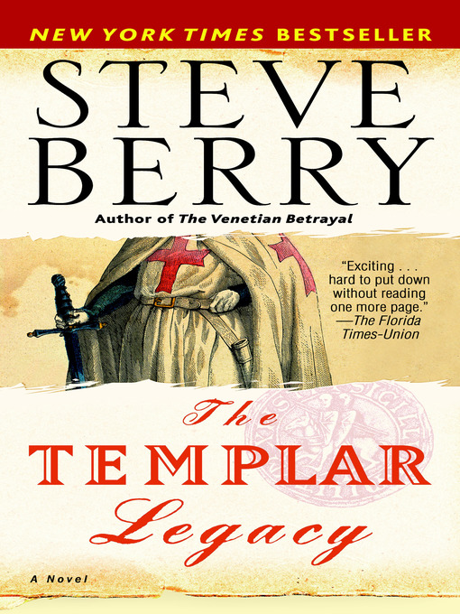 Title details for The Templar Legacy by Steve Berry - Available