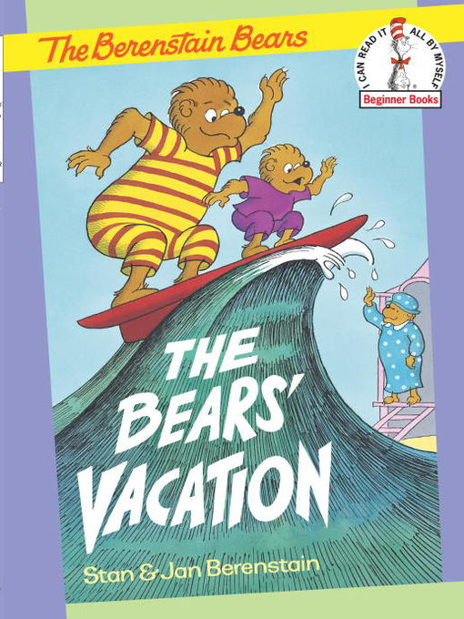 Title details for The Berenstain Bears The Bears' Vacation by Stan Berenstain - Wait list