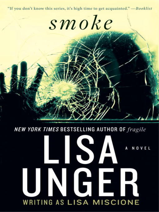 Title details for Smoke by Lisa Unger - Available