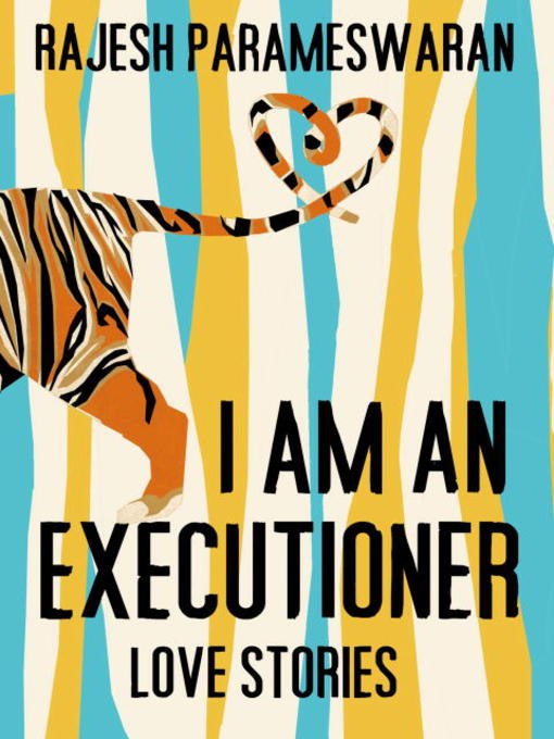Title details for I Am an Executioner by Rajesh Parameswaran - Available