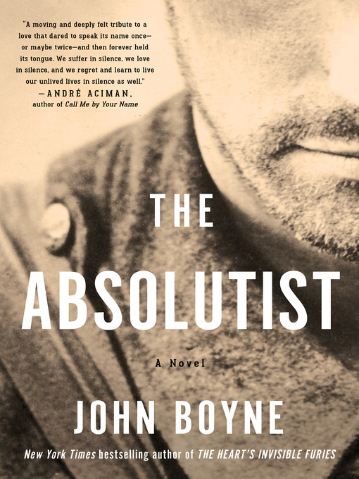 Title details for The Absolutist by John Boyne - Available