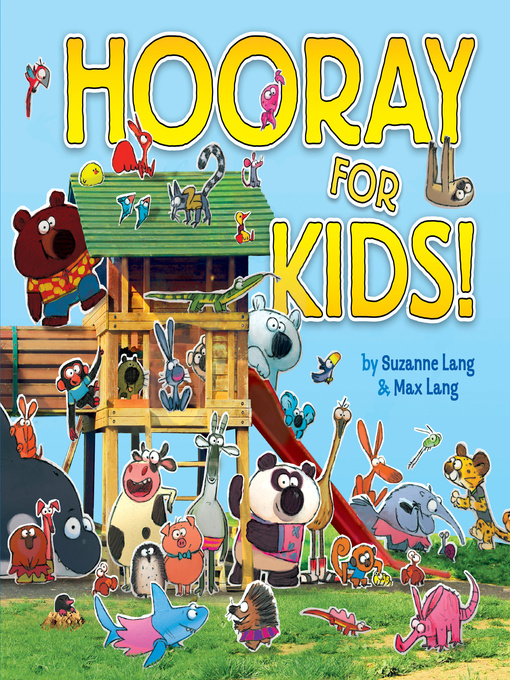 Title details for Hooray for Kids by Suzanne Lang - Available