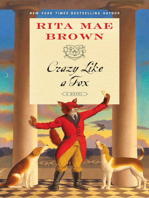 Title details for Crazy Like a Fox by Rita Mae Brown - Wait list