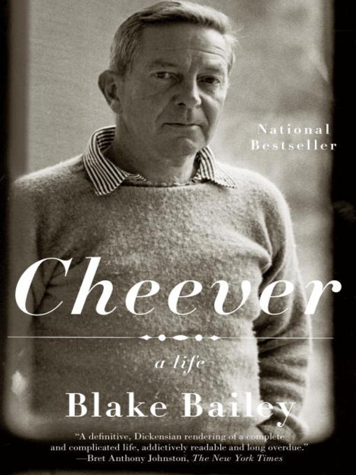 Title details for Cheever by Blake Bailey - Available