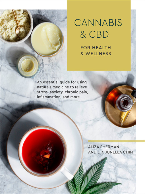 Title details for Cannabis and CBD for Health and Wellness by Aliza Sherman - Available