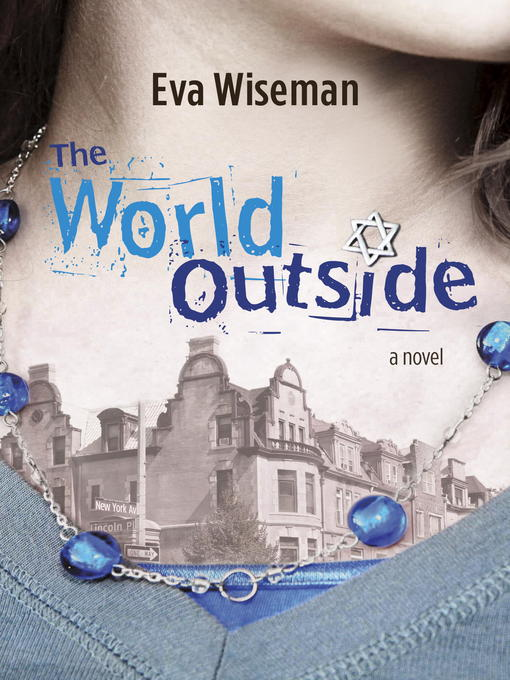 Title details for The World Outside by Eva Wiseman - Available