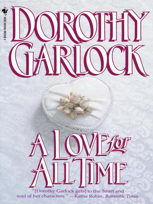 Title details for A Love for All Time by Dorothy Garlock - Available