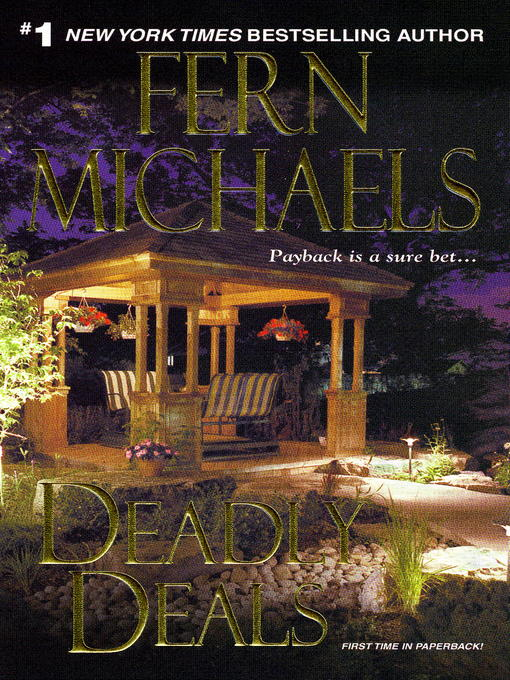 Title details for Deadly Deals by Fern Michaels - Available