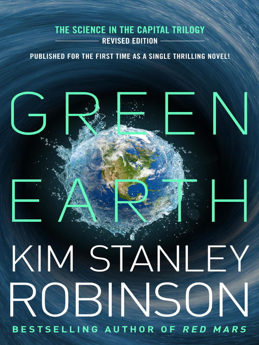 Title details for Green Earth by Kim Stanley Robinson - Available