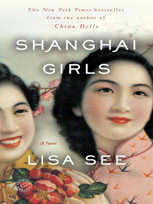 Title details for Shanghai Girls by Lisa See - Available