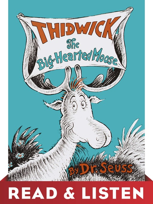 Title details for Thidwick the Big-Hearted Moose by Dr. Seuss - Available