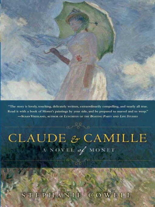 Title details for Claude & Camille by Stephanie Cowell - Wait list