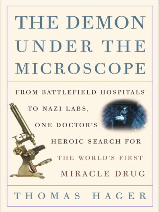 Title details for The Demon Under the Microscope by Thomas Hager - Available