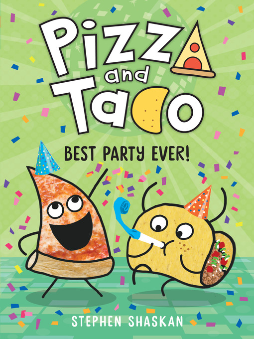 Title details for Best Party Ever! by Stephen Shaskan - Wait list