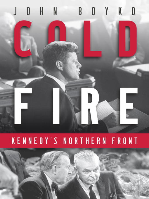 Title details for Cold Fire by John Boyko - Available