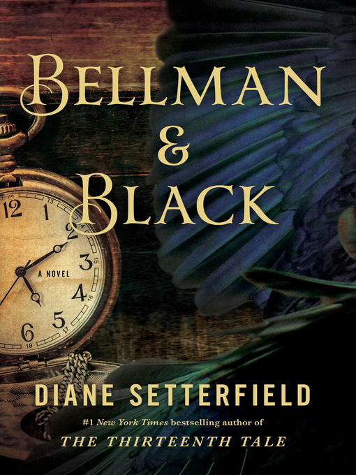 Title details for Bellman & Black by Diane Setterfield - Available