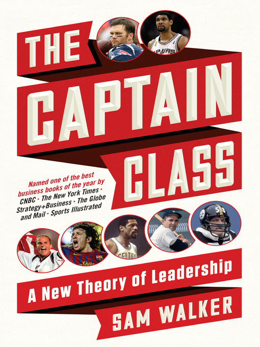 Title details for The Captain Class by Sam Walker - Available
