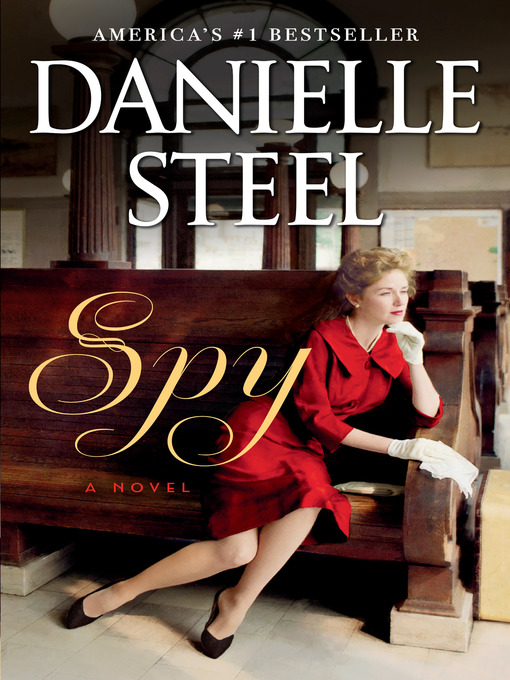 Title details for Spy by Danielle Steel - Wait list