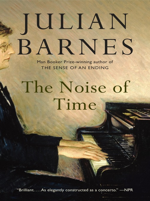 Title details for The Noise of Time by Julian Barnes - Wait list